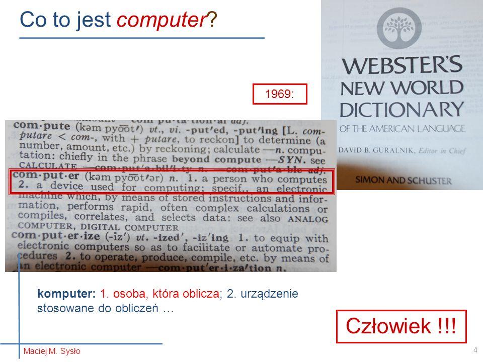 Co to jest computer Człowiek !!! 1969: