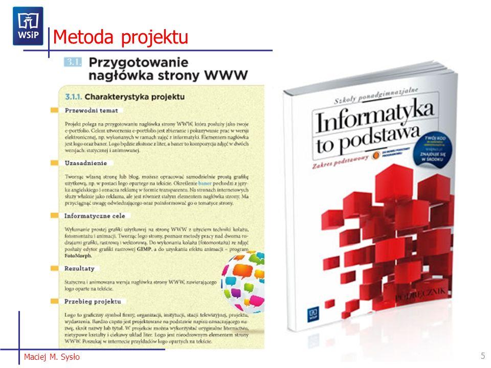 Metoda projektu Fragment z podręcznika z opisem jednego z projektów. Charakterystyka każdego projektu składa się z tych samych punktów.