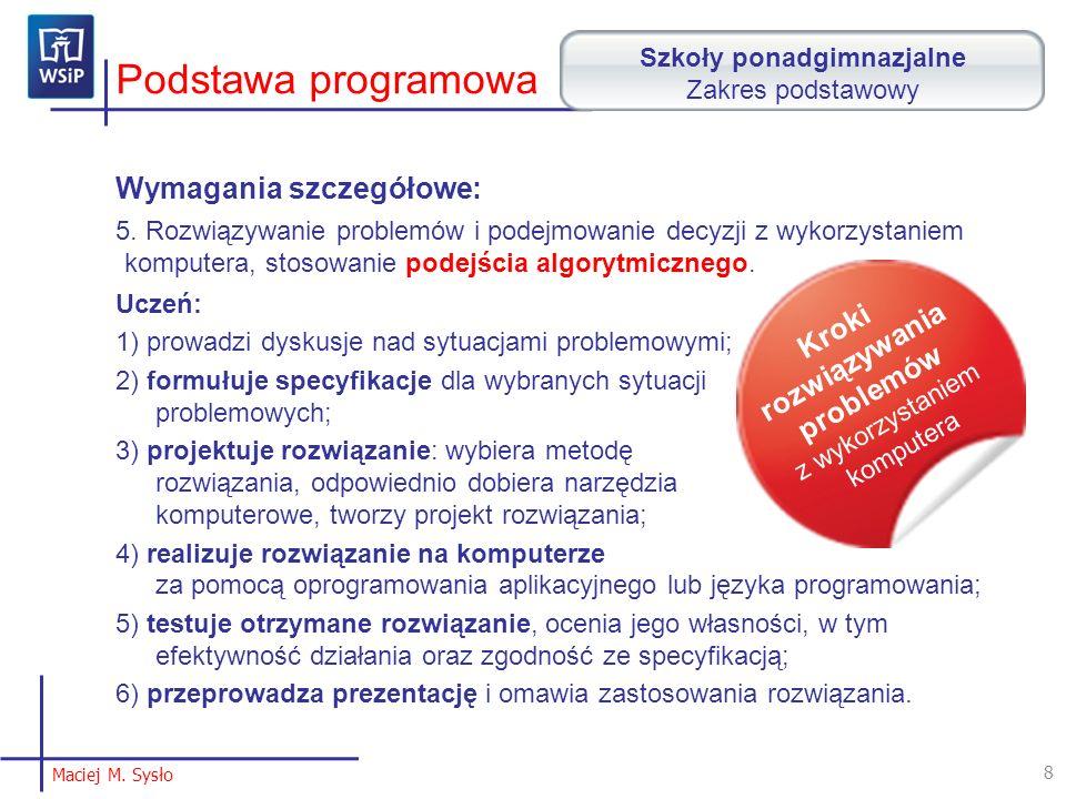 Podstawa programowa Wymagania szczegółowe: