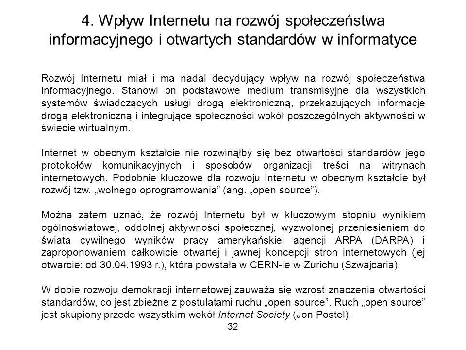 4. Wpływ Internetu na rozwój społeczeństwa informacyjnego i otwartych standardów w informatyce