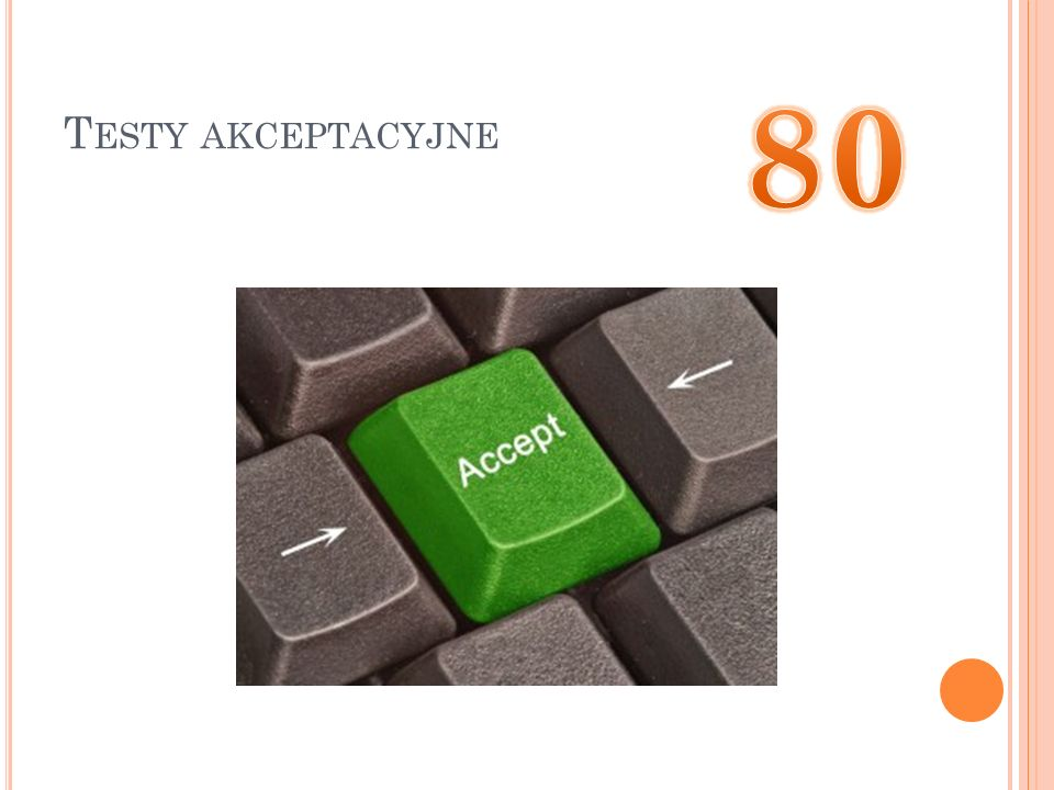 Testy akceptacyjne 80