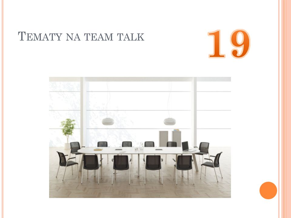 Tematy na team talk 19