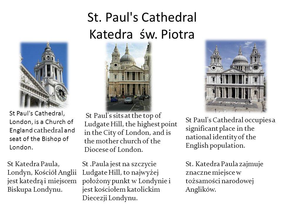 St. Paul s Cathedral Katedra św. Piotra