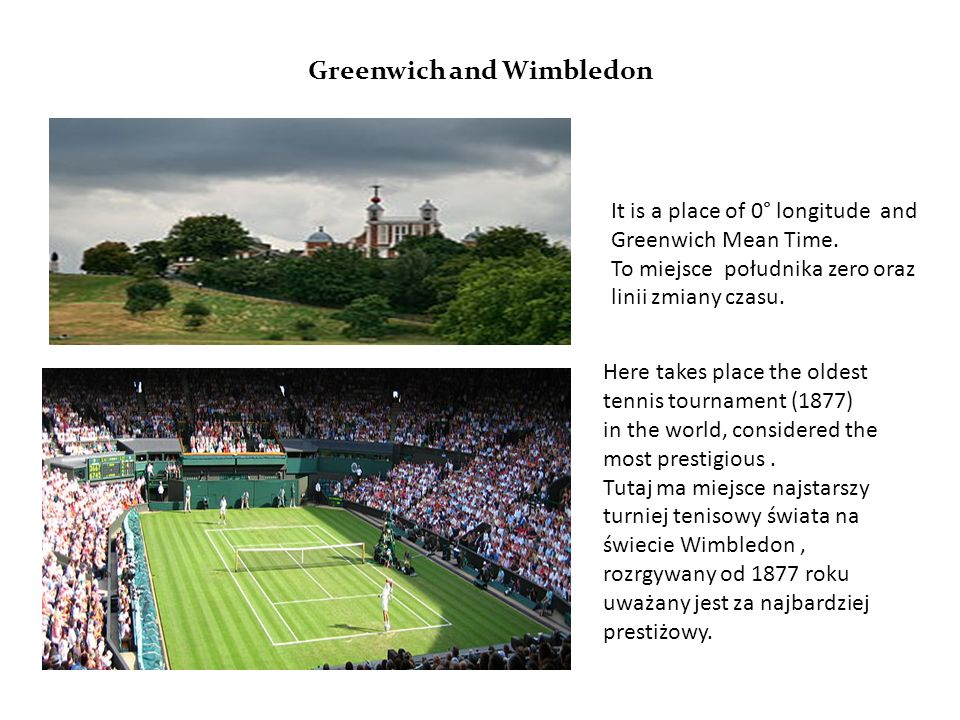 Greenwich and Wimbledon