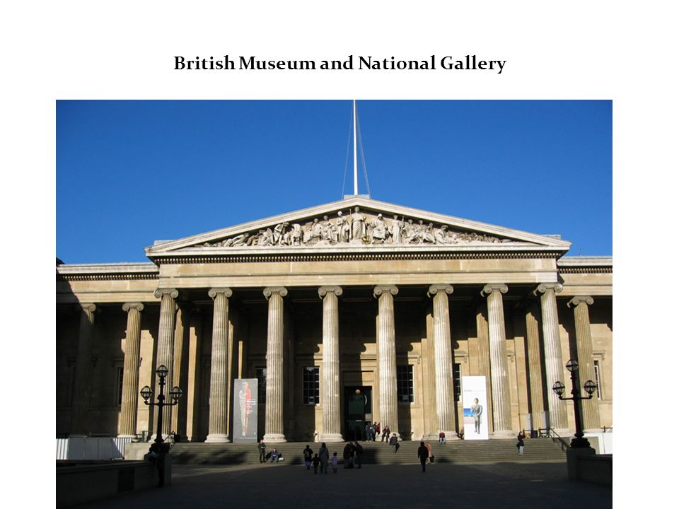 British Museum and National Gallery