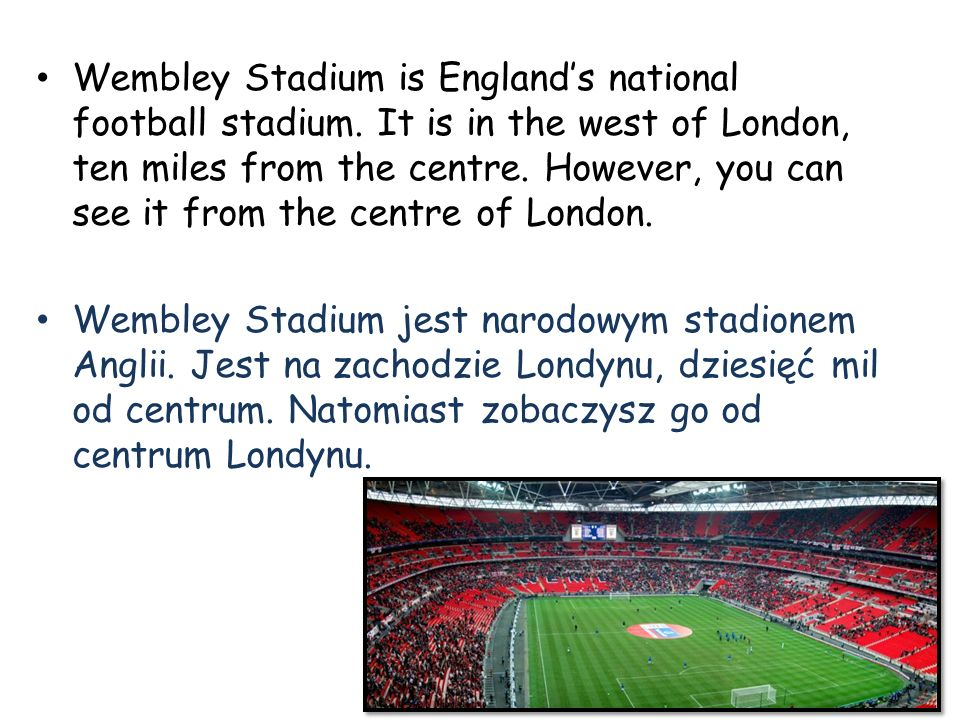 Wembley Stadium is England's national football stadium