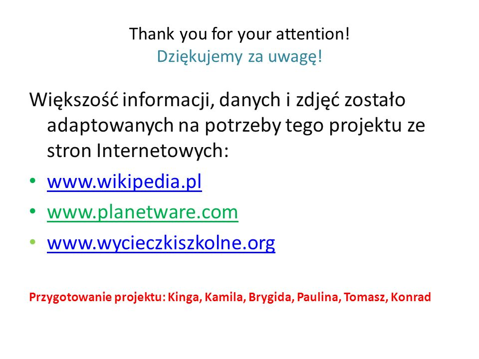 Thank you for your attention! Dziękujemy za uwagę!