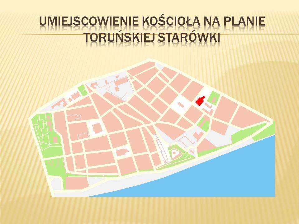 Umiejscowienie kościoła na planie toruńskiej starówki