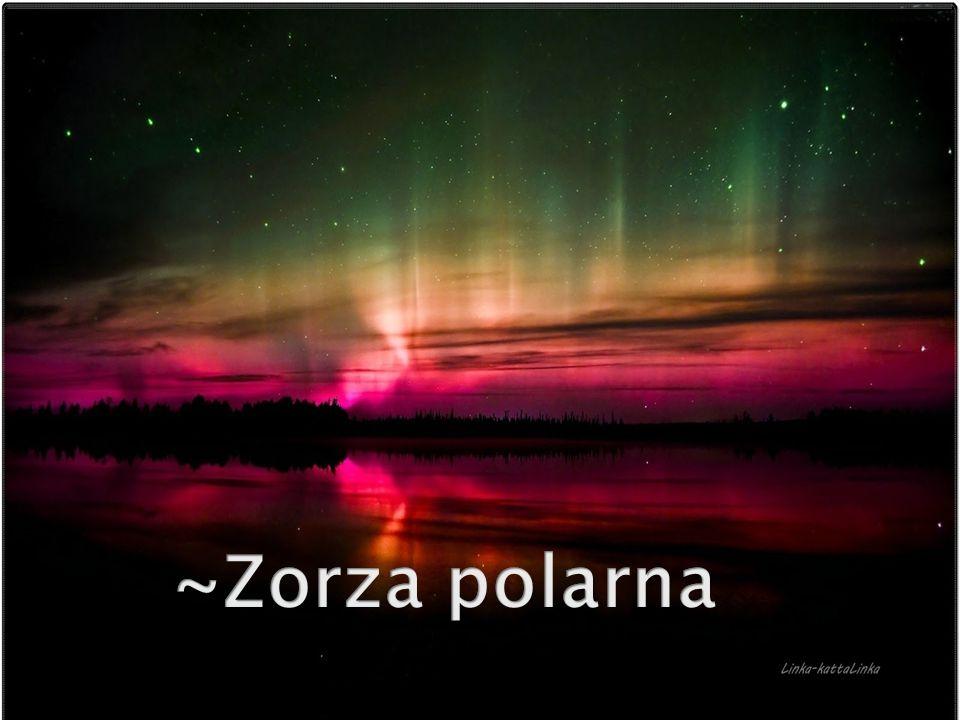~Zorza polarna