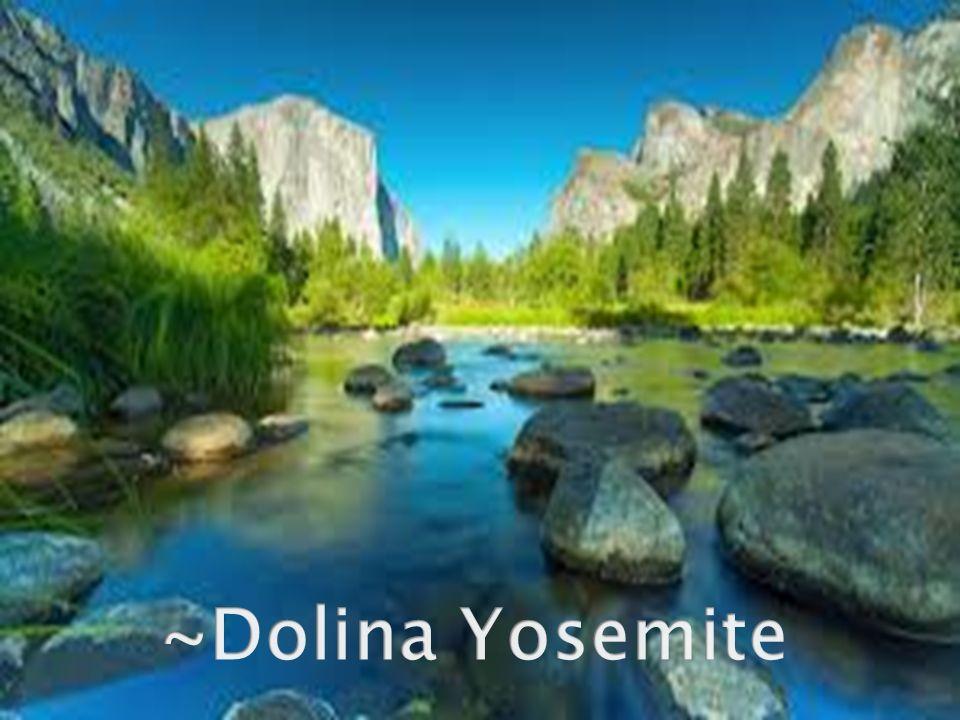 ~Dolina Yosemite