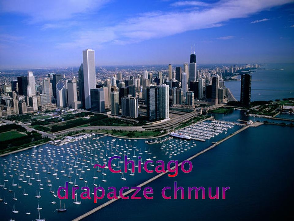 ~Chicago drapacze chmur