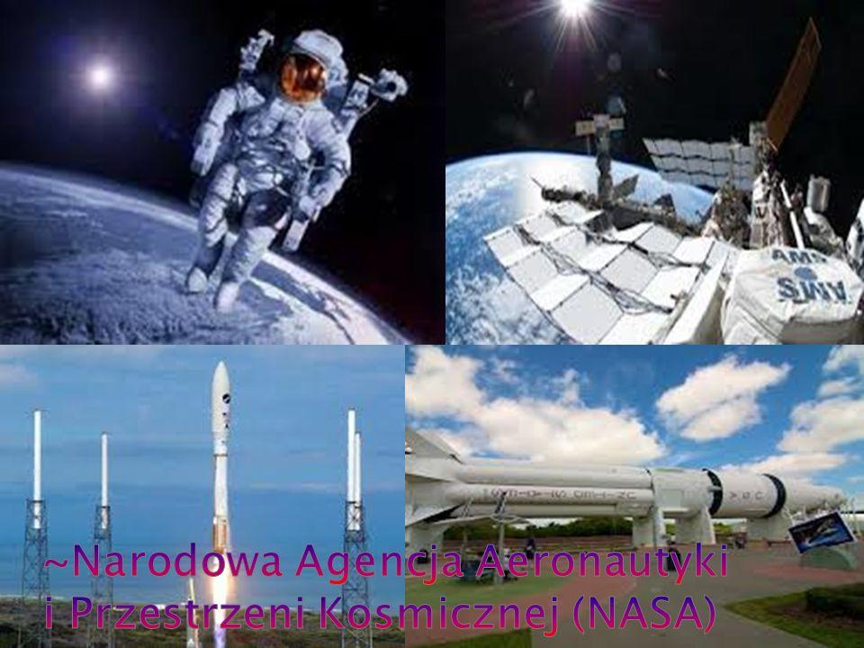 ~Narodowa Agencja Aeronautyki i Przestrzeni Kosmicznej (NASA)
