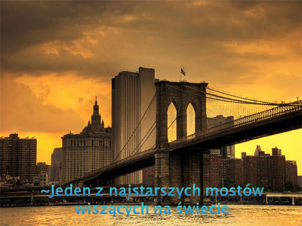 ~Jeden z najstarszych mostów wiszących na świecie