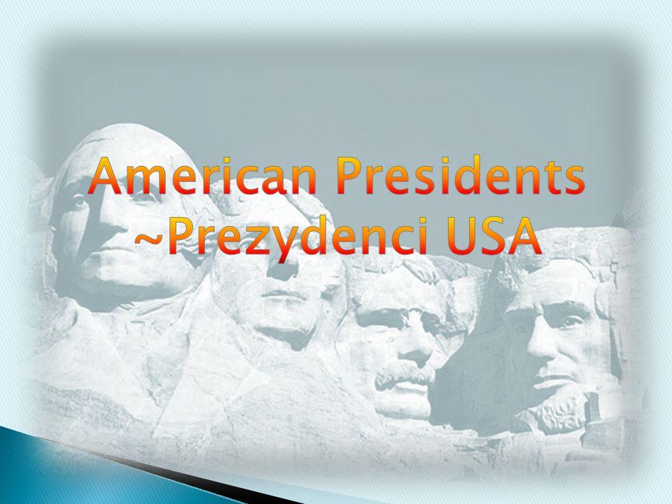 American Presidents ~Prezydenci USA