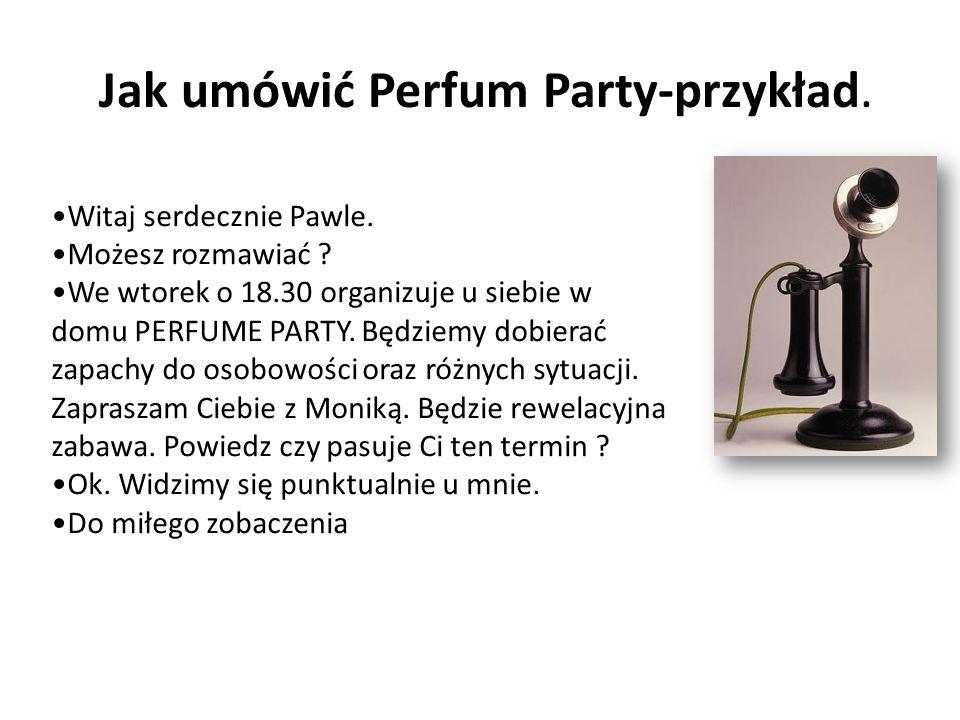 Jak umówić Perfum Party-przykład.