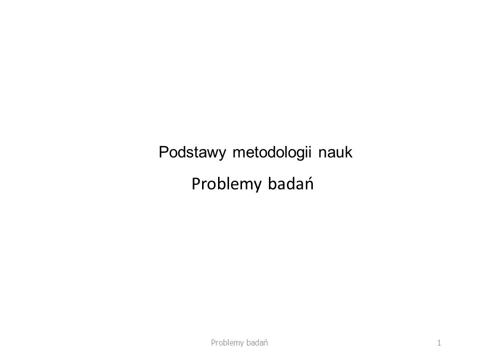Podstawy metodologii nauk
