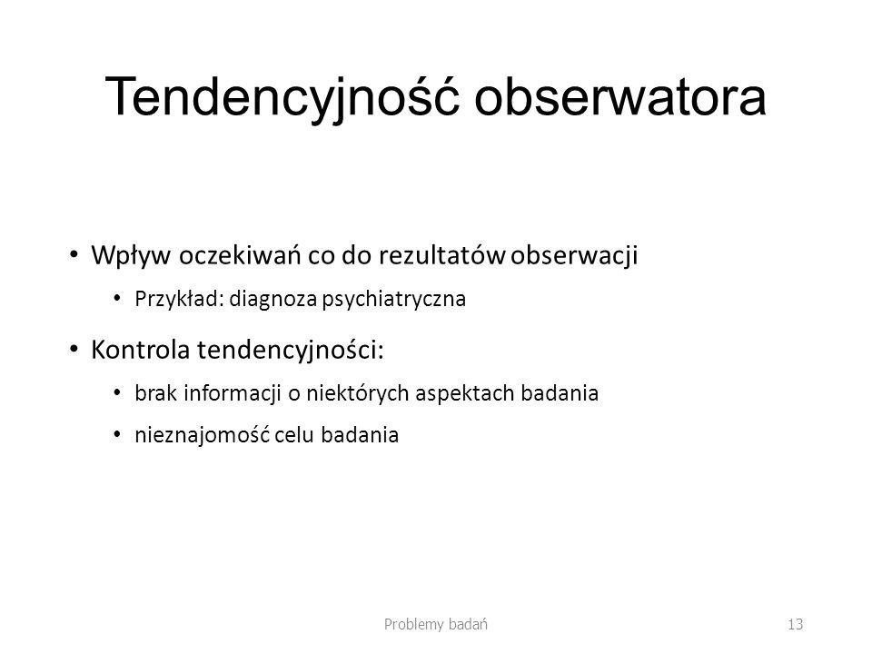 Tendencyjność obserwatora