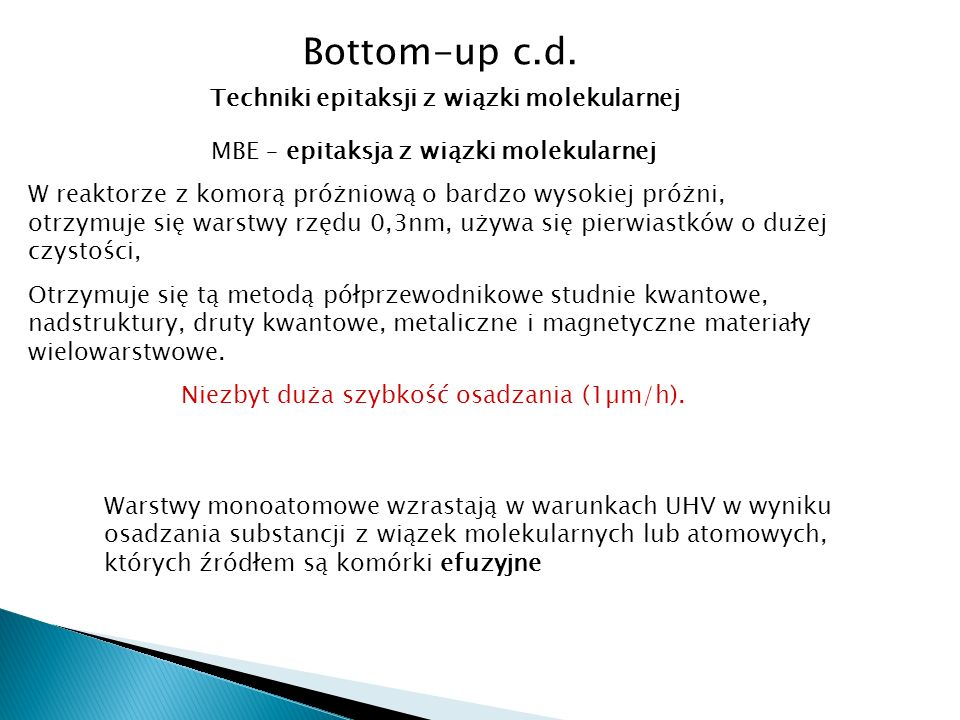 Bottom-up c.d. Techniki epitaksji z wiązki molekularnej