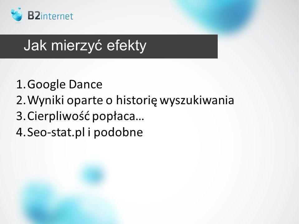 Jak mierzyć efekty Google Dance Wyniki oparte o historię wyszukiwania