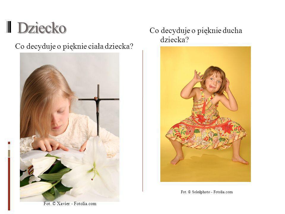 Dziecko Co decyduje o pięknie ducha dziecka