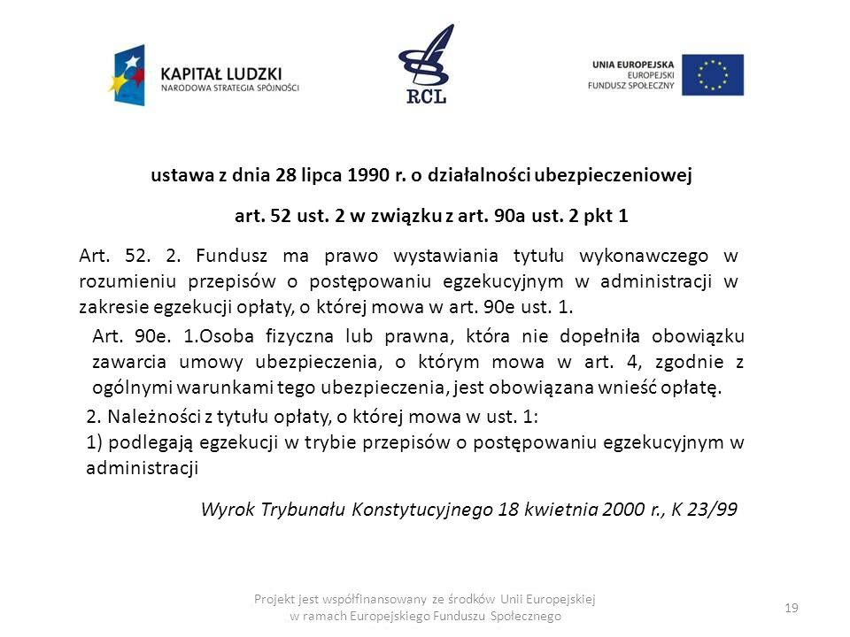ustawa z dnia 28 lipca 1990 r. o działalności ubezpieczeniowej