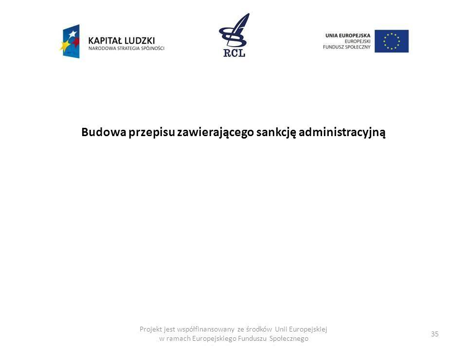 Budowa przepisu zawierającego sankcję administracyjną