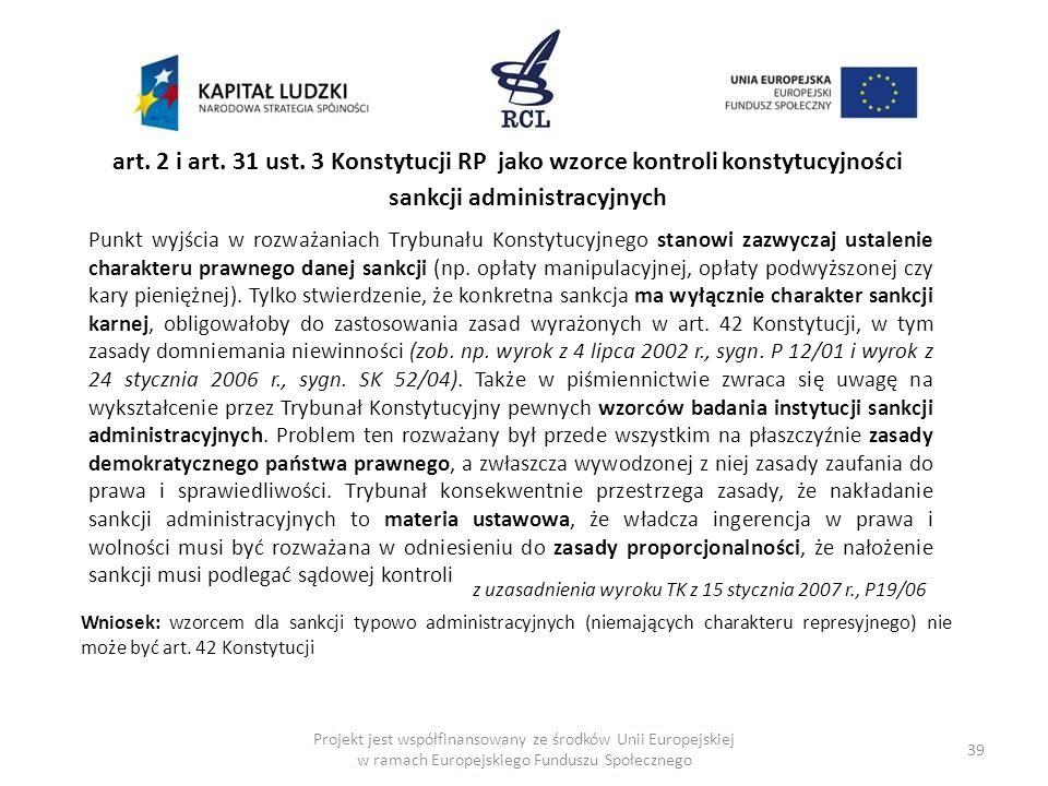 art. 2 i art. 31 ust. 3 Konstytucji RP jako wzorce kontroli konstytucyjności sankcji administracyjnych