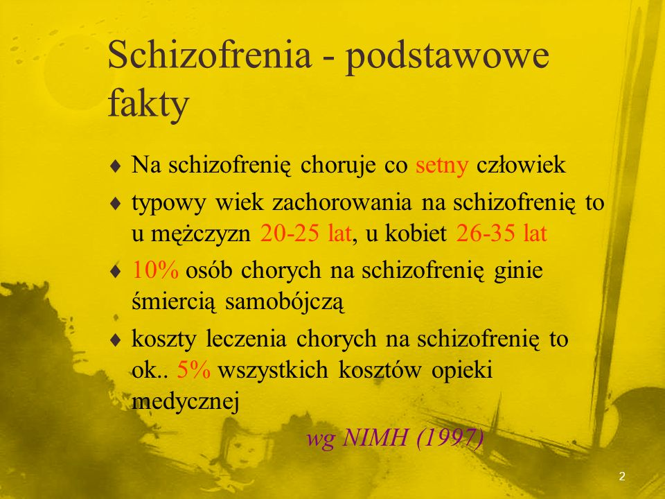 Schizofrenia - podstawowe fakty
