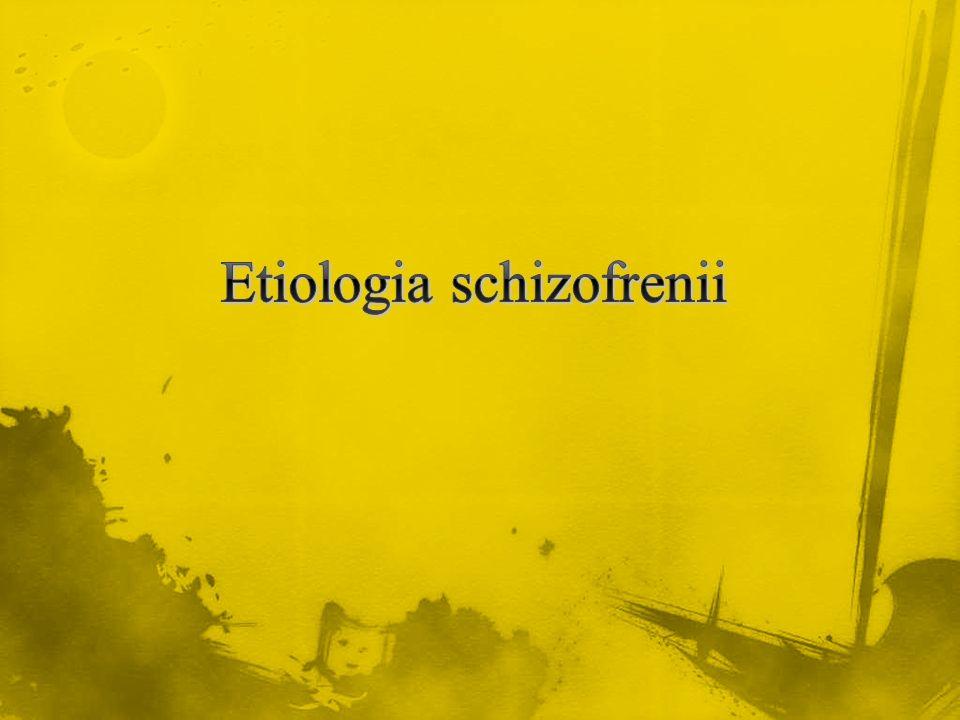 Etiologia schizofrenii