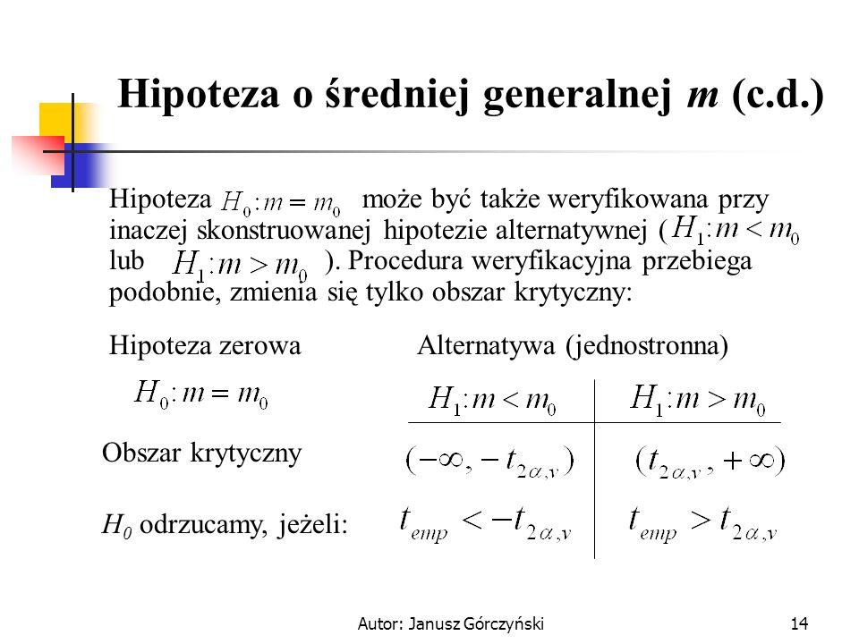 Hipoteza o średniej generalnej m (c.d.)