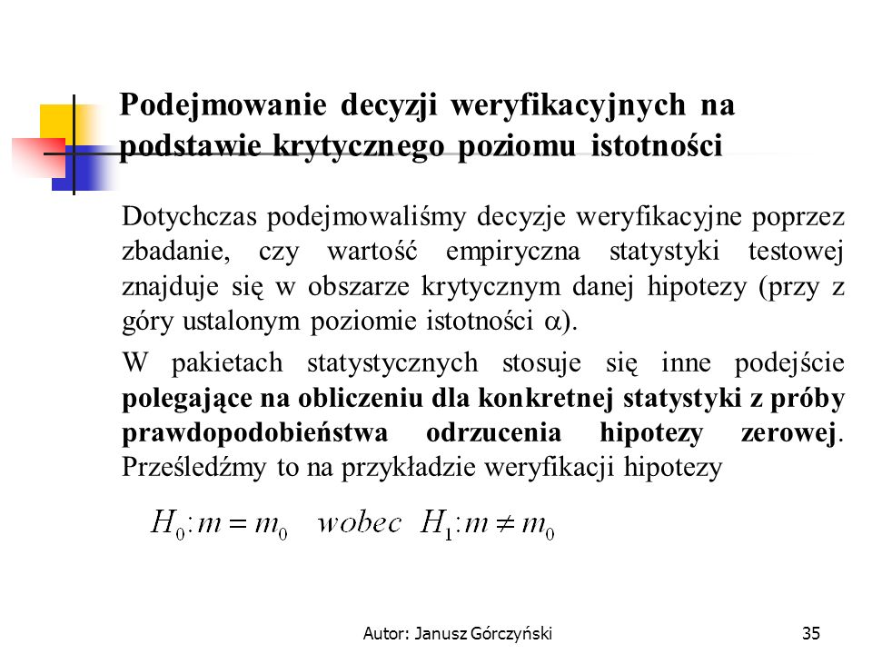 Autor: Janusz Górczyński