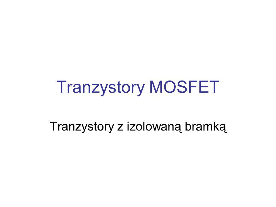 Tranzystory z izolowaną bramką
