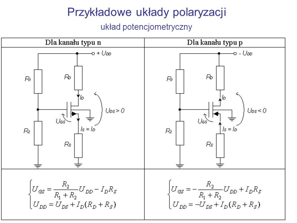 Przykładowe układy polaryzacji układ potencjometryczny