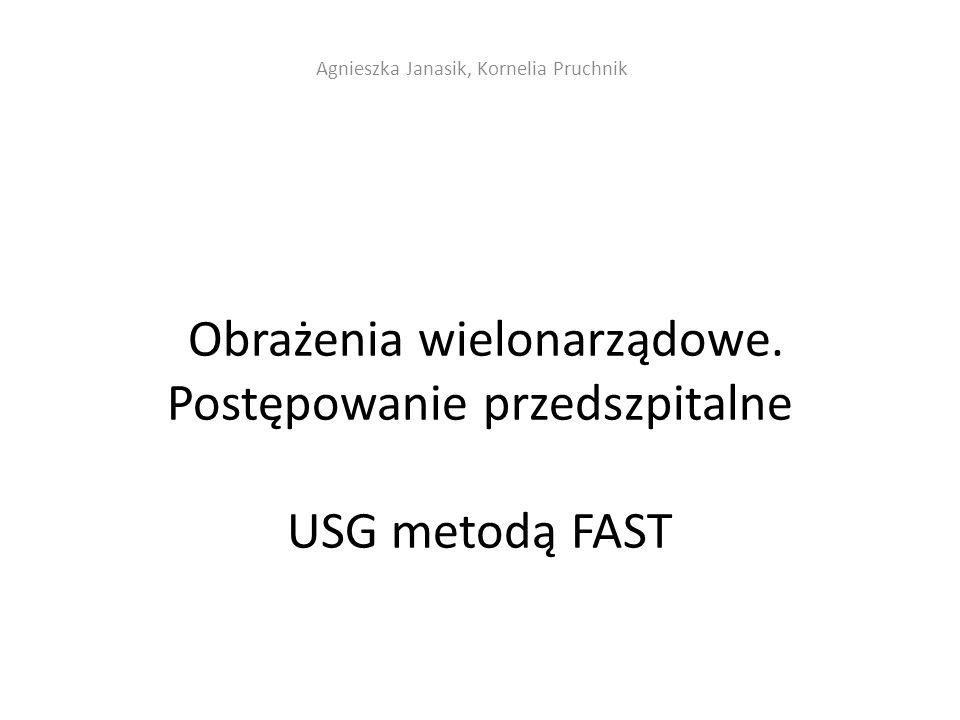 Obrażenia wielonarządowe. Postępowanie przedszpitalne USG metodą FAST