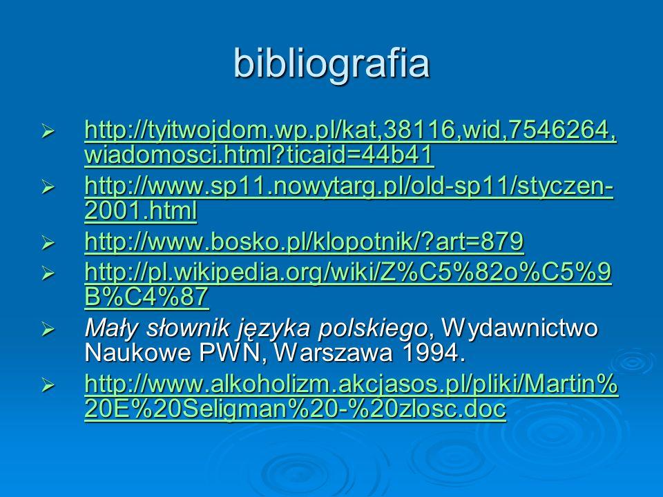 bibliografia http://tyitwojdom.wp.pl/kat,38116,wid,7546264,wiadomosci.html ticaid=44b41. http://www.sp11.nowytarg.pl/old-sp11/styczen-2001.html.