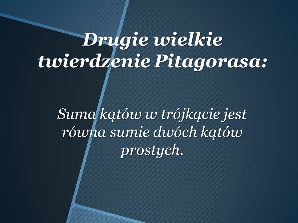 Drugie wielkie twierdzenie Pitagorasa: