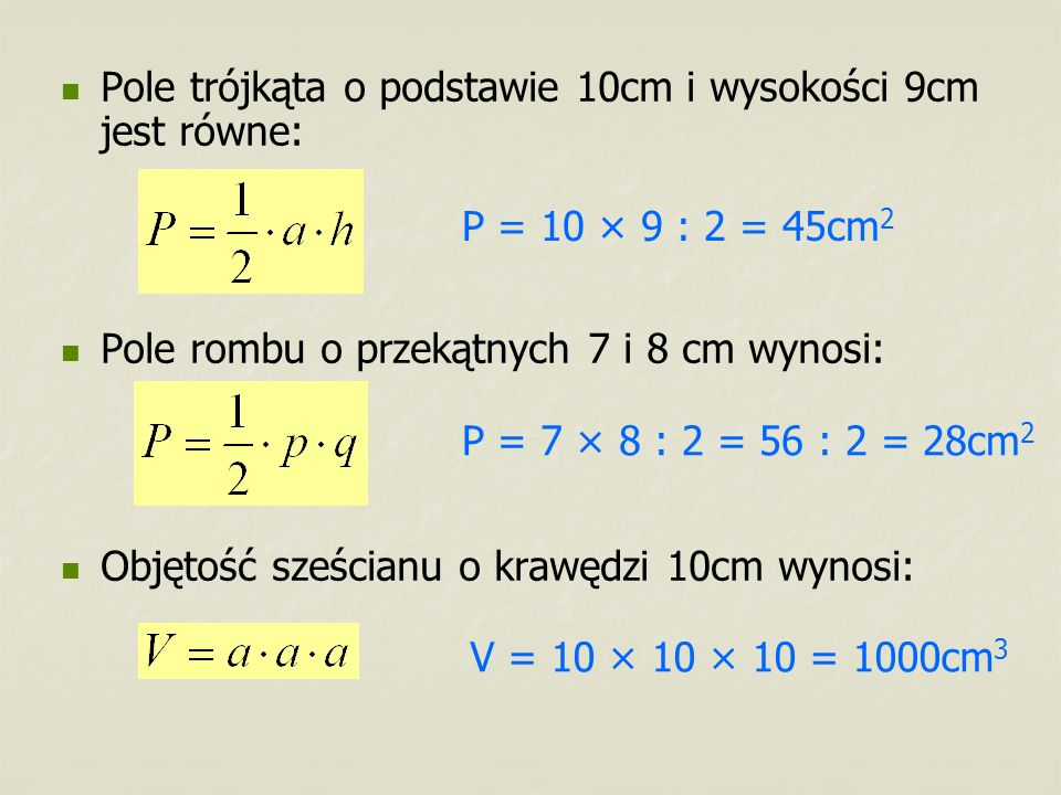 Pole trójkąta o podstawie 10cm i wysokości 9cm jest równe: