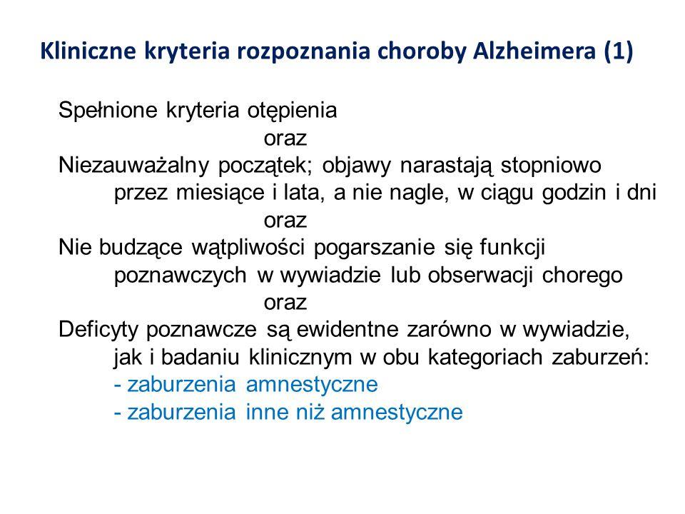 Kliniczne kryteria rozpoznania choroby Alzheimera (1)
