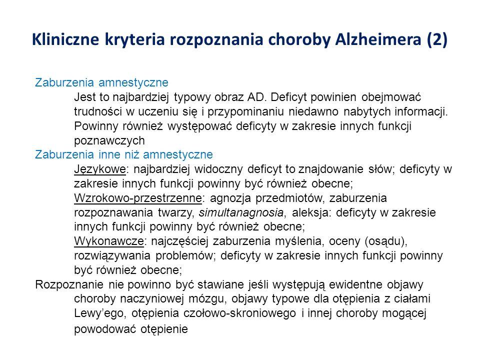 Kliniczne kryteria rozpoznania choroby Alzheimera (2)