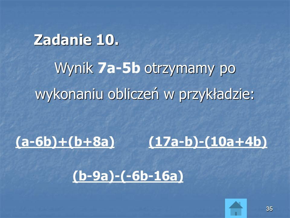 Wynik 7a-5b otrzymamy po wykonaniu obliczeń w przykładzie: