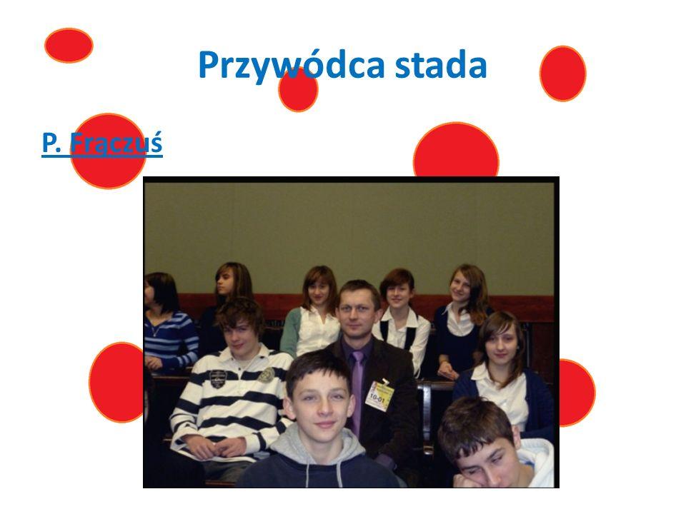 Przywódca stada P. Frączuś
