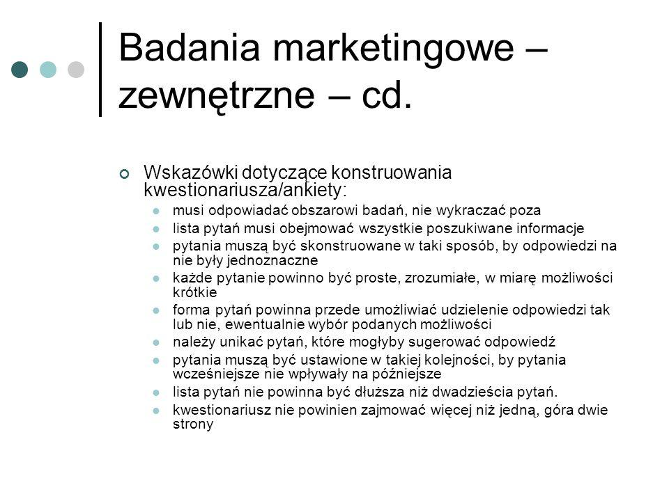 Badania marketingowe – zewnętrzne – cd.