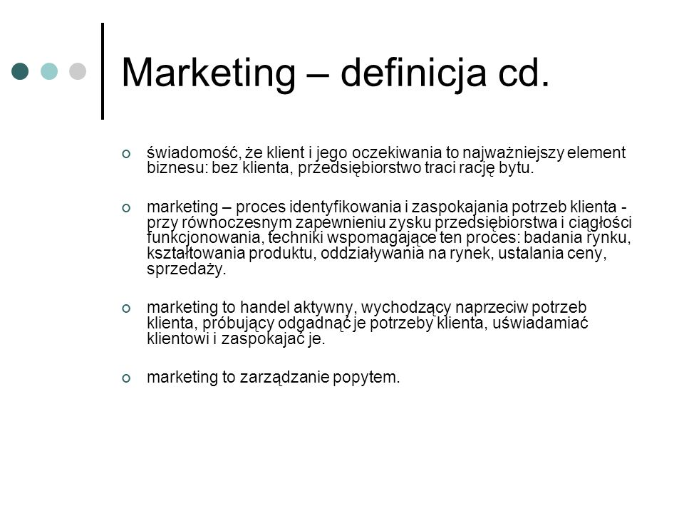 Marketing – definicja cd.