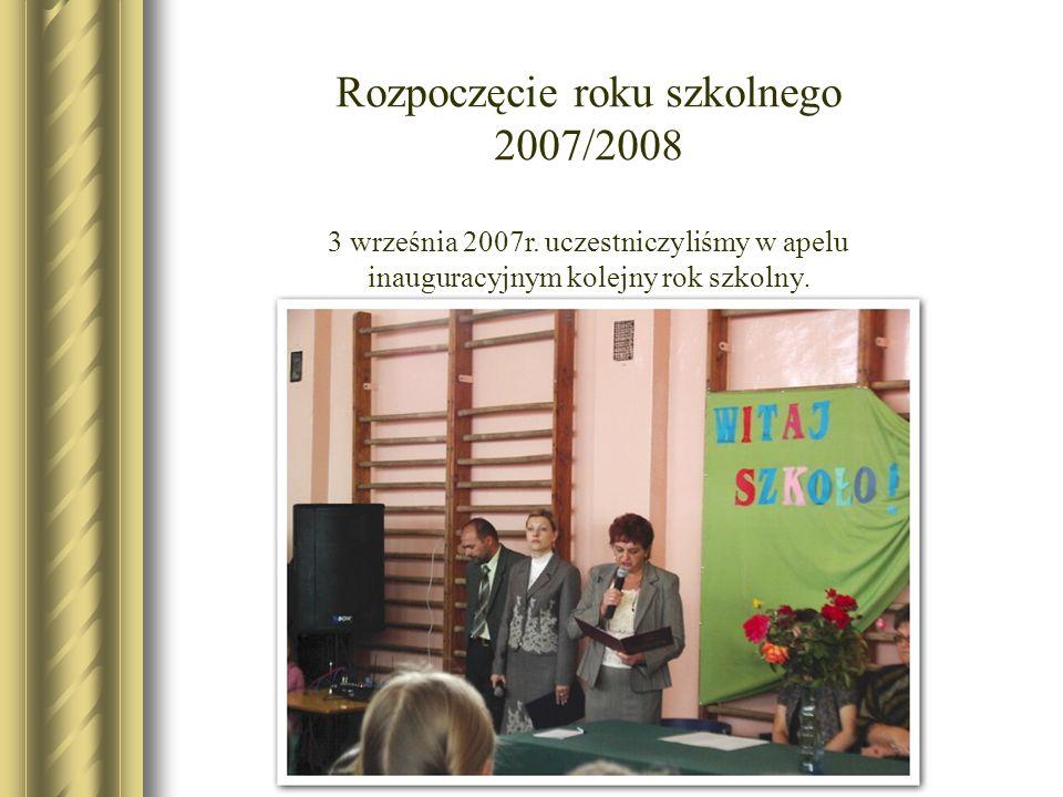 Rozpoczęcie roku szkolnego 2007/2008