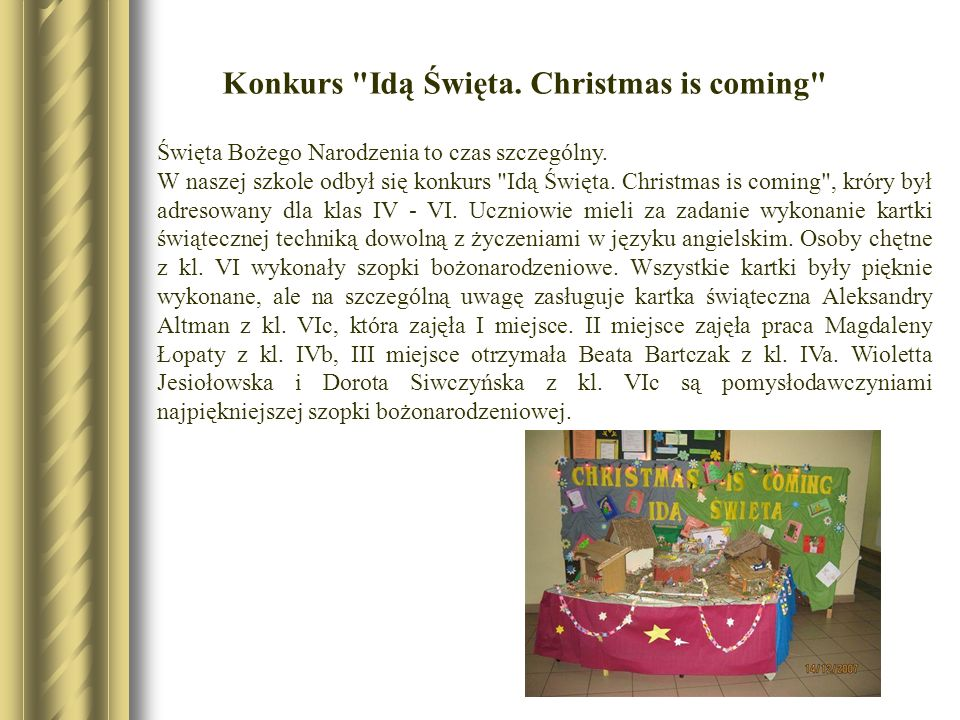 Konkurs Idą Święta. Christmas is coming