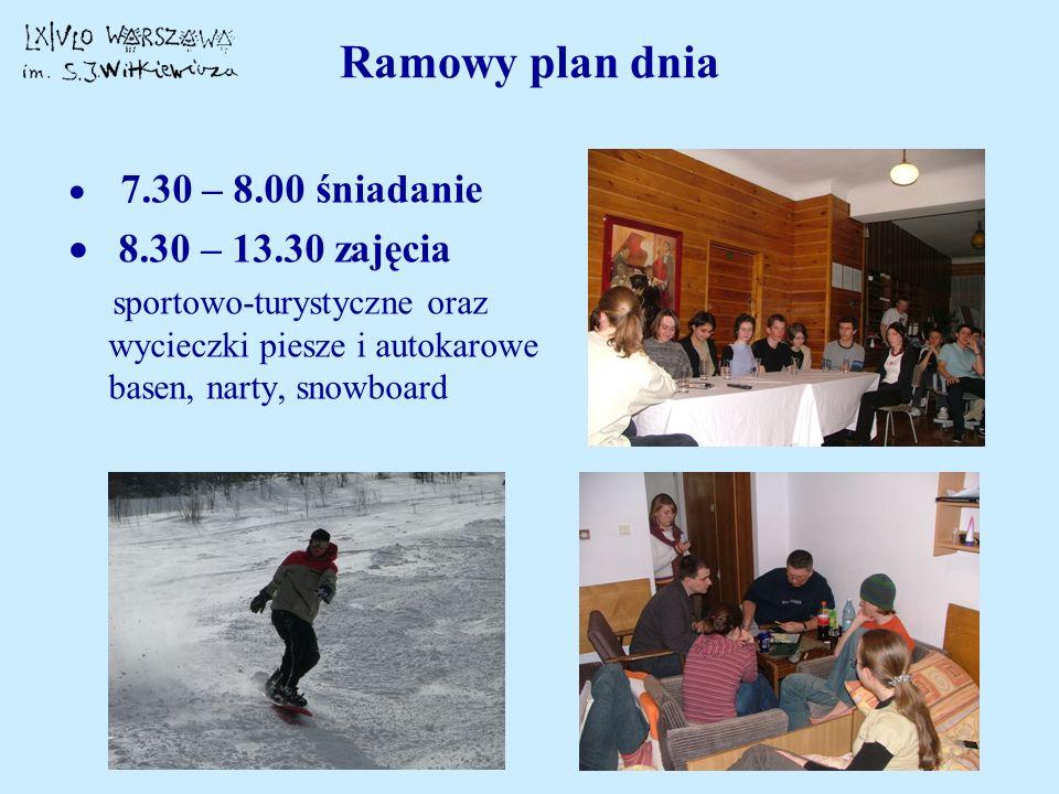 Ramowy plan dnia · 8.30 – 13.30 zajęcia · 7.30 – 8.00 śniadanie