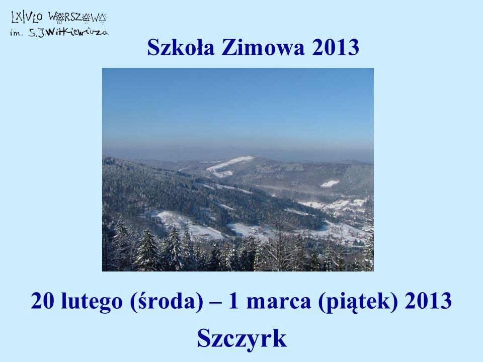 20 lutego (środa) – 1 marca (piątek) 2013