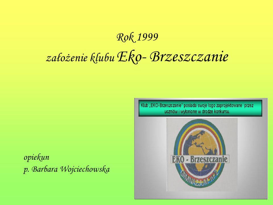 założenie klubu Eko- Brzeszczanie