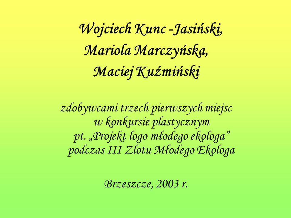 Wojciech Kunc -Jasiński,