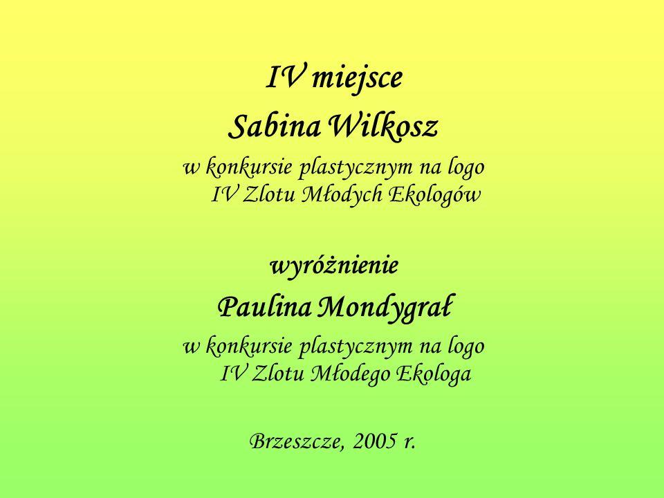IV miejsce Sabina Wilkosz